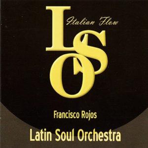 francisco-rojos-latin-soul-orchestra