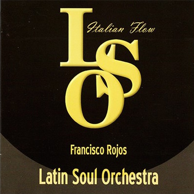 http://alosiblamusicstore.com/wp-content/uploads/2016/08/francisco-rojos-latin-soul-orchestra.jpg