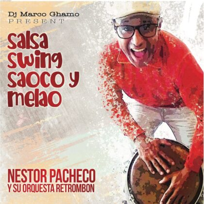 https://alosiblamusicstore.com/wp-content/uploads/2020/05/front-Salsa-Swing-Saoco-y-Melao-Nestor-Pacheco.jpg