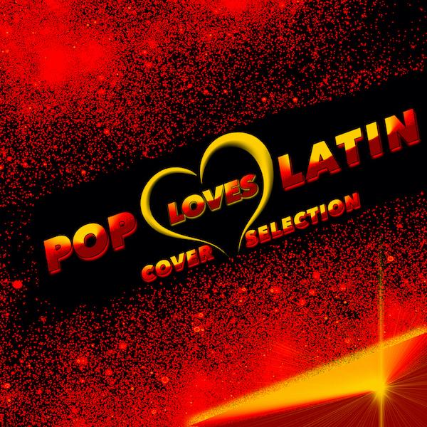 POP LOVES LATIN